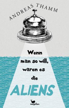 """Andreas Thamm präsentiert """"Wenn man so will, waren es die Aliens"""""""