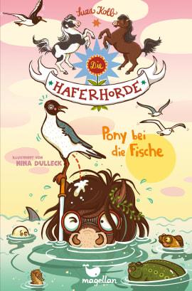 """Suza Kolb präsentiert """"Die Haferhorde - Pony bei die Fische (Band 18)"""""""