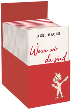 "Cover Leerbox Axel Hacke – ""Wozu wir da sind"""