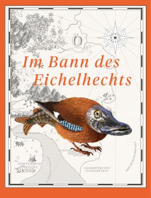 """Cover Dekoplakat Axel Hacke """"Im Bann des Eichelhechts"""""""