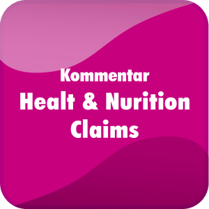 Praxiskommentar Health & Nutrition Claims