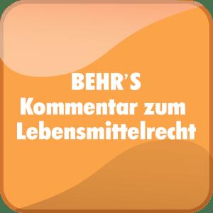BEHR'S Kommentar zum Lebensmittelrecht