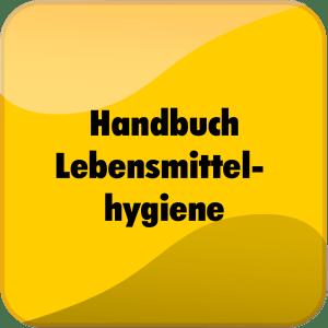 Handbuch Lebensmittelhygiene