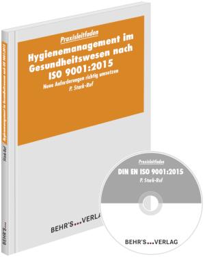 Hygienemanagement im Gesundheitswesen nach ISO 9001:2015