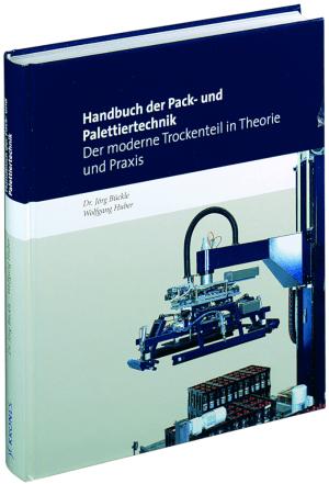 Handbuch der Pack- und Palettiertechnik