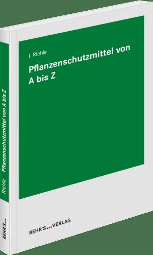Pflanzenschutzmittel von A bis Z