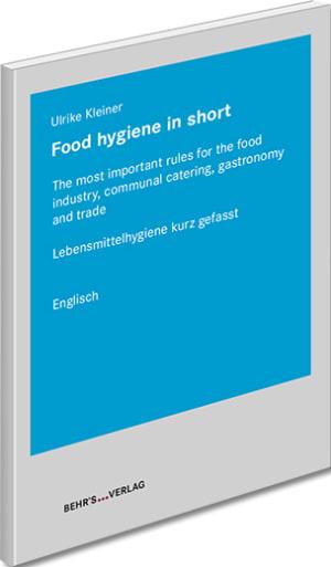 Lebensmittelhygiene kurz gefasst - englisch