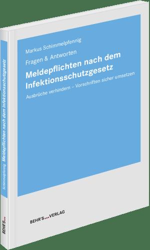 Meldepflichten nach dem Infektionsschutzgesetz