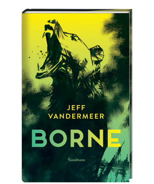 """Jeff VanderMeers """"Borne"""" auf der Phantastik-Bestenliste"""