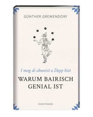 """Günther Grewendorf: """"Warum Bairisch genial ist"""""""