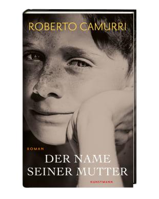 """Roberto Camurri: """"Der Name seiner Mutter"""""""