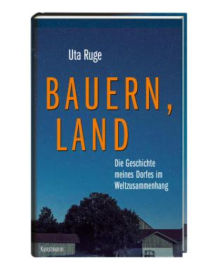 """Uta Ruge: """"Bauern, Land"""""""