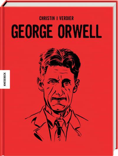 George Orwell Die Comic Biografie