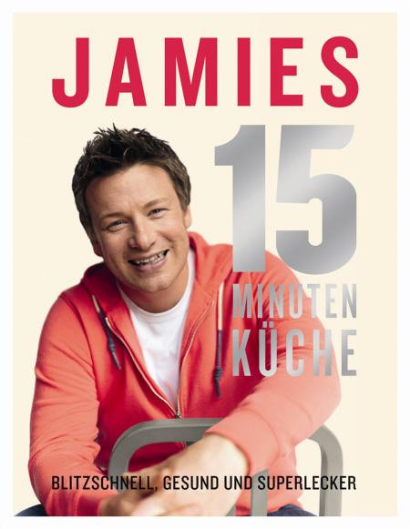 Jamies 15 Minuten Küche Dk Verlag