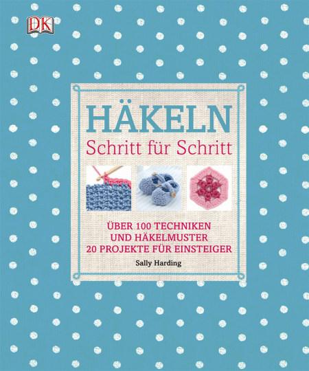 Häkeln Schritt Für Schritt Dk Verlag