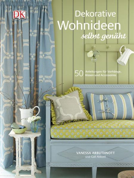 Dekorative Wohnideen selbst genäht   DK Verlag