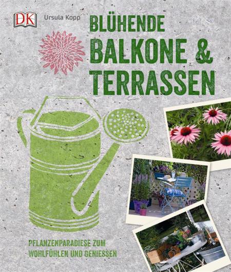 Bluhende Balkone Terrassen Dk Verlag