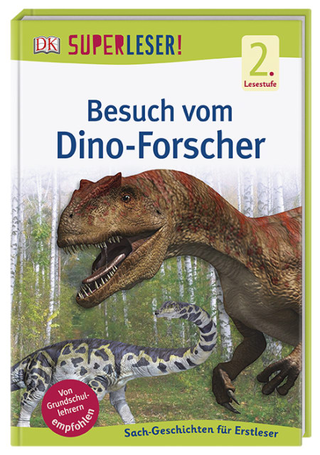 Superleser Besuch Vom Dino Forscher Dk Verlag