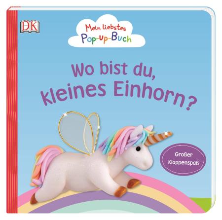 Coverbild Mein liebstes Pop-up-Buch. Wo bist du, kleines Einhorn? von Sandra Grimm, 9783831038374