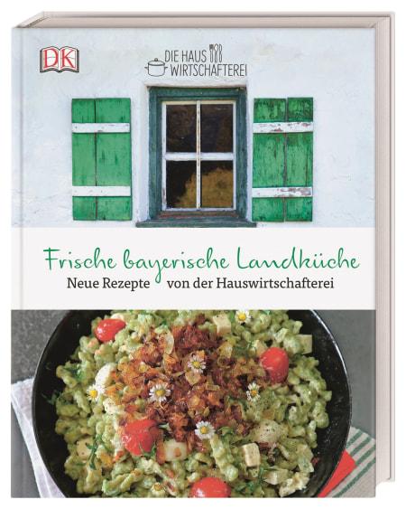 Frische bayerische Landküche | DK Verlag