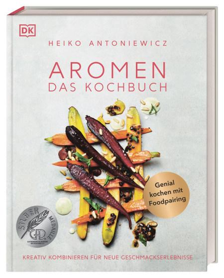Coverbild Aromen – Das Kochbuch von Heiko Antoniewicz, 9783831040094