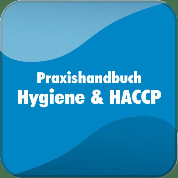 Praxishandbuch Hygiene und HACCP