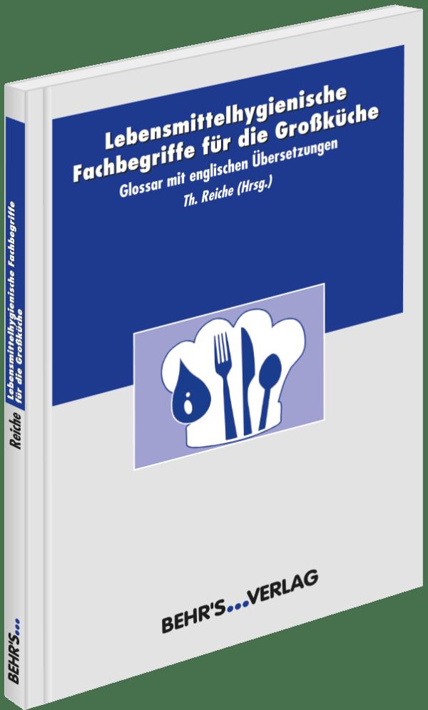 Lebensmittelhygienische Fachbegriffe für die Großküche