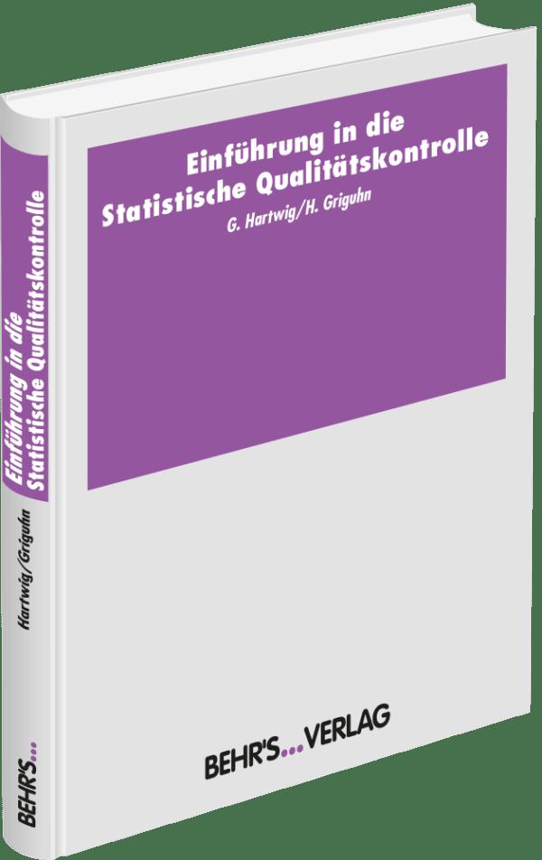 Einführung in die Statistische Qualitätskontrolle