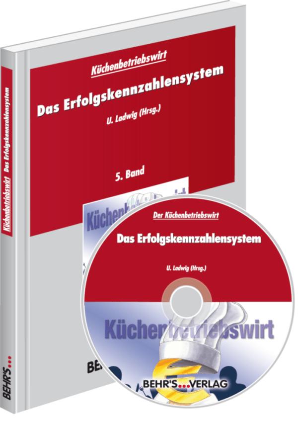 Küchenbetriebswirt: Band 5 - Das Erfolgskennzahlensystem