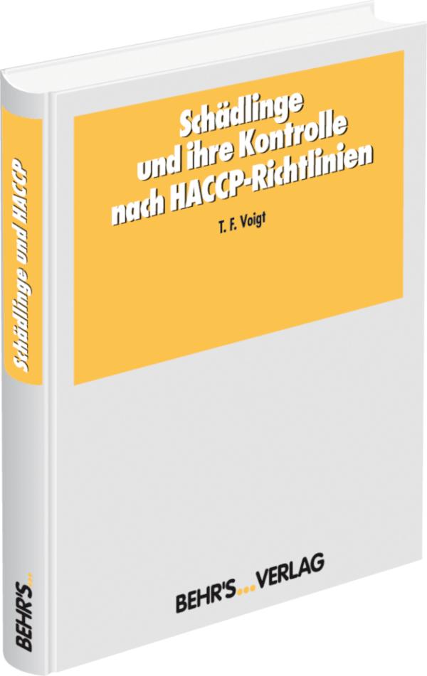 Schädlinge und ihre Kontrolle nach HACCP-Richtlinien