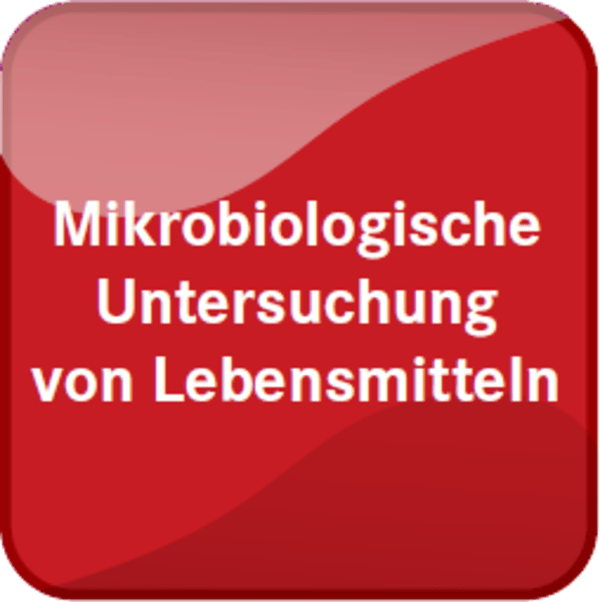 Mikrobiologische Untersuchung von Lebensmitteln