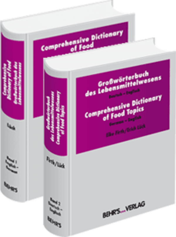 Comprehensive Dictionary of Food + Großwörterbuch des Lebensmittelwesens