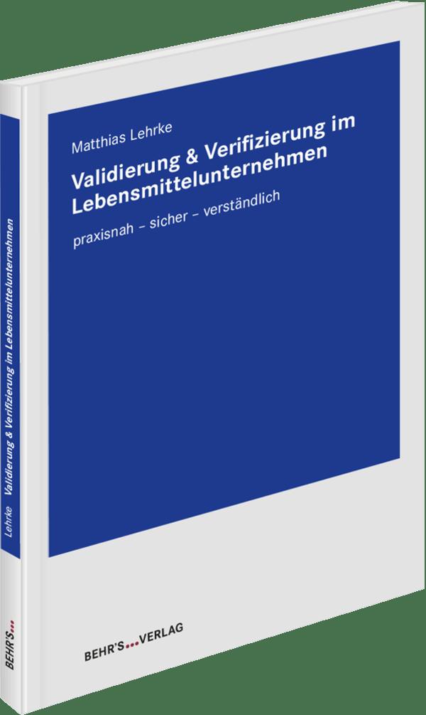 Validierung & Verifizierung im Lebensmittelunternehmen