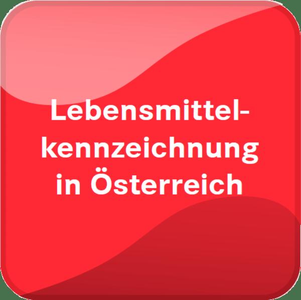 Lebensmittelkennzeichnung in Österreich