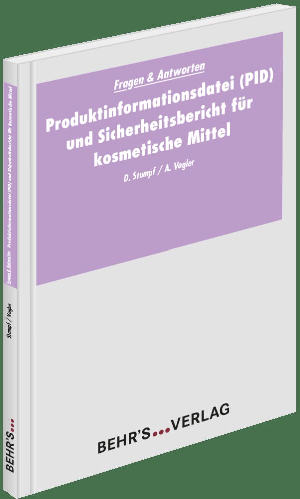 Produktinformationsdatei (PID) und Sicherheitsbericht für kosmetische Mittel