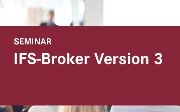 IFS-Broker Version 3
