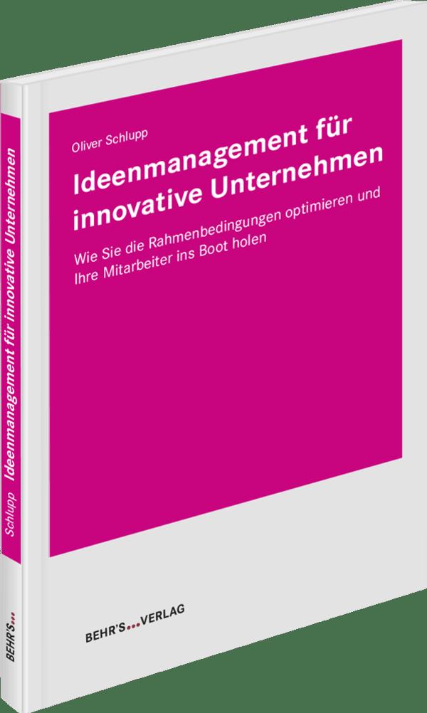 Ideenmanagement für innovative Unternehmen