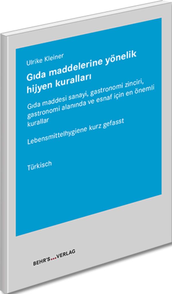 Lebensmittelhygiene kurz gefasst - türkisch