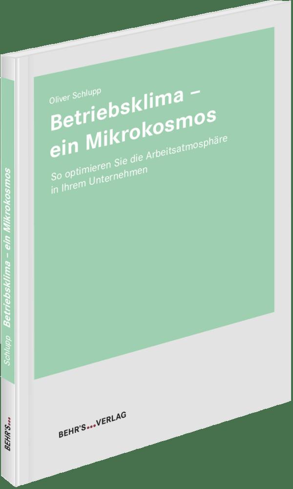 Betriebsklima - ein Mikrokosmos