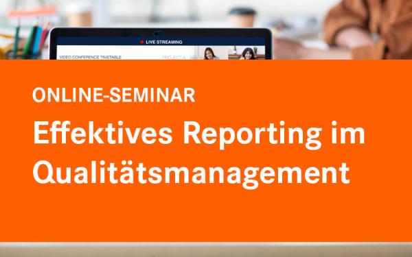 Effektives Reporting im Qualitätsmanagement