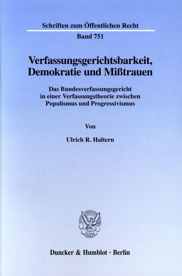 Verfassungsgerichtsbarkeit Demokratie Und Misstrauen Duncker Humblot