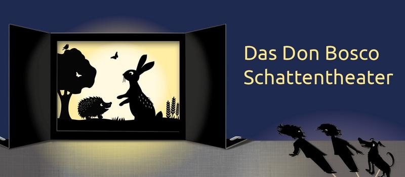 Don Bosco Schattentheater: Fantasiewelten erleben - Geschichten gestalten - Erzählen lernen - Schönes entdecken