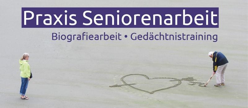 Praxis Seniorenarbeit - Arbeitsmaterialien und Praxisbücher für die Seniorenbetreuung