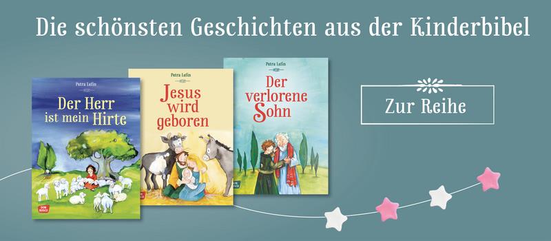 Die schönsten Geschichten aus der Kinderbibel - hier informieren