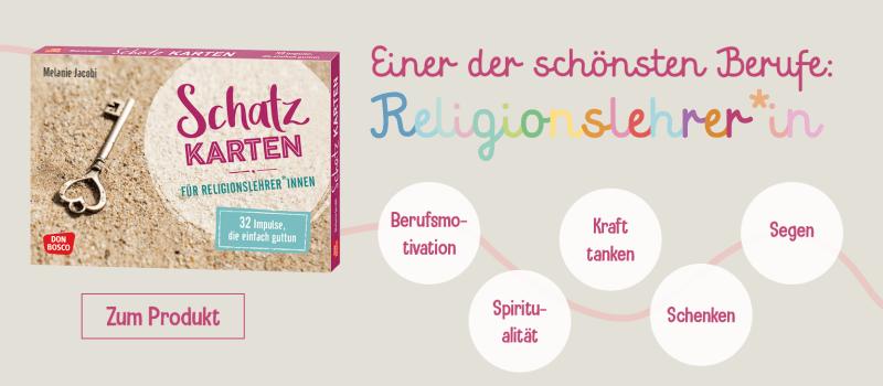 Text- und Bildimpulse zur Berufsmotivation und Spiritualität von Religionslehrer*innen. Zum Produkt.