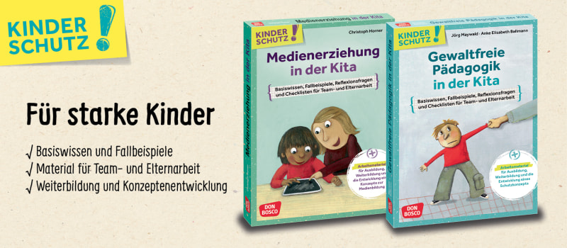 Kinderschutz! Die Reihe zur Weiterbildung und Qualitätswentwicklung in der Kita. Medienpakte für das zum Kindeswohl - jetzt informieren