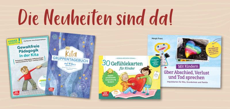 Die Neuheiten aus dem Don Bosco Verlag. Jetzt informieren und bestellen.