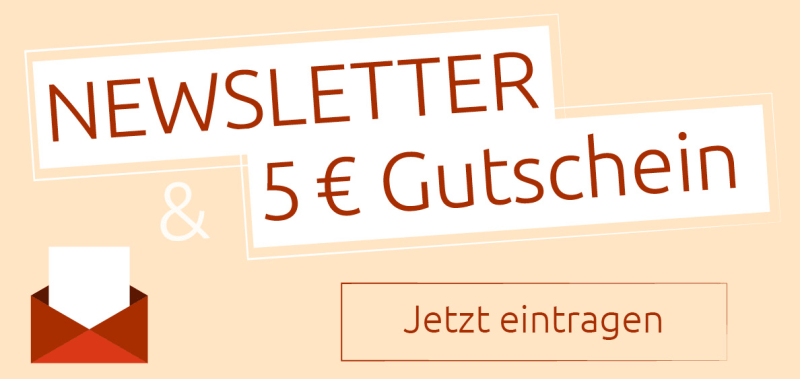 Jetzt Newsletter testen und 5 Euro-Gutschein erhalten.
