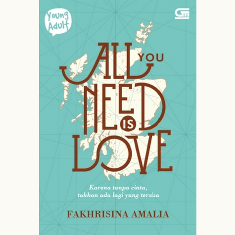 [Review Buku] All You Need is Love – Fakhrisina Amalia