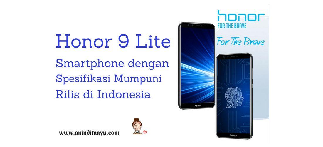 Honor 9 Lite, Smartphone dengan Spesifikasi Mumpuni Rilis di Indonesia